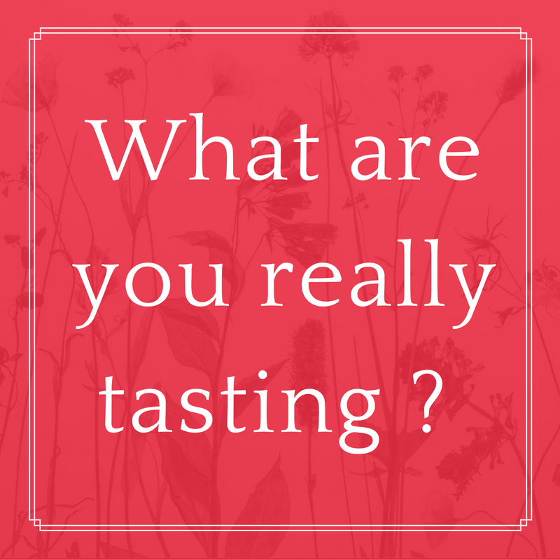what-are-you-really-tasting