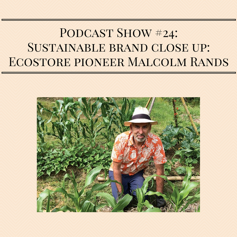 podcast-show-24_-sustainable-brand-close-up_-ecostore-pioneer-malcolm-rands
