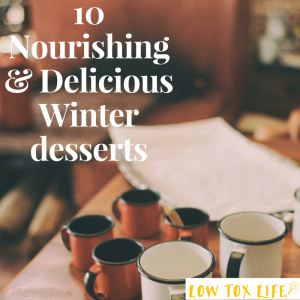 10 Nourishing & Delicious Winter desserts