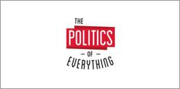 P-PoliticsOfEverything